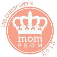 The Queen City's Mom Prom