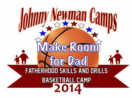 The 2nd Annual Johnny Newman Fatherhood Skills and...