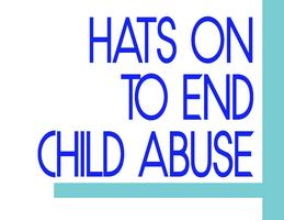 HATS ON TO END CHILD ABUSE