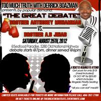 The Great Debate: Anthoney Muhammad vs. Brother...