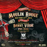 MOMENTUM: A NIGHT AT THE MOULIN ROUGE (Danny Verde &...