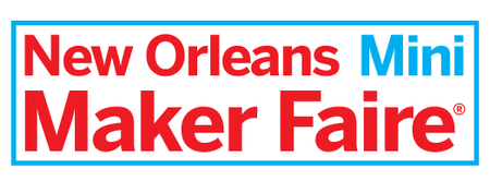 New Orleans Mini Maker Faire
