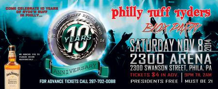 Philly Ruff Ryders 10th Anniversary Blox Party