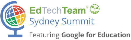 EdTechTeam Sydney Summit featuring Google for Education