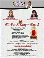"""Crishanda Cole Ministries Present.....""""Fit For A King..."""