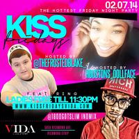#KissFridays 2/8/14 at Vida Lounge - Hosted by...