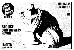 Part Time Punks Presents:  Blouse, Cold Showers and...