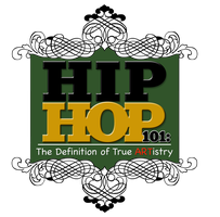 Hip Hop 101: The Definition of True ARTistry