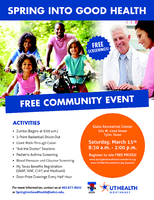 """""""Spring Into Good Health"""" Presented by UT Health..."""