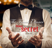 The French Dinner - Unique Dinners in Secret Places
