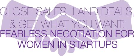 Close Sales, Land Deals, & Get What You Want: Fearless...