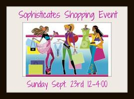 Sophisticates Shopt Til You Drop Event