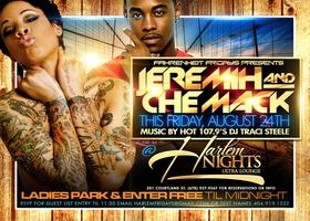 Jeremih & Che Mack @ Harlem Nights Friday