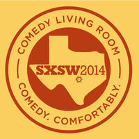 Comedy Living Room @ SXSW