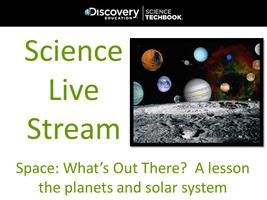 March '14 Science Live Stream: Space, What's Out There?