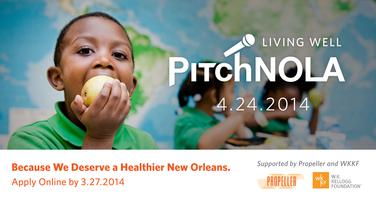 PitchNOLA 2014: Living Well