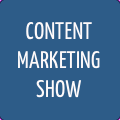 Content Marketing Show 17th July 2014