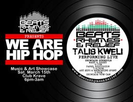 We Are Hip Hop Showcase & Hip Hop +SocialGood ft Talib...