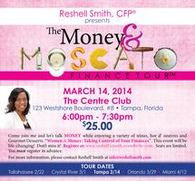 """""""The Money & Moscato Finance Tour™""""  Tampa"""