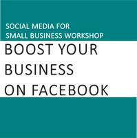 Social Media for Small Business: Boost Your Business...