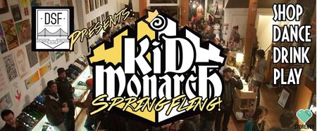 DSF Presents- KID MONARCH CLOTHING: SPRING FLING 2014