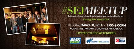 The Search Engine Journal Meetup- SMX West, Sponsored...