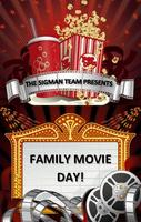 Family Movie Day with The Sigman Team