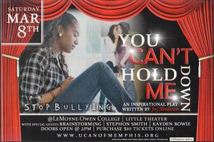 """You Can't Hold Me Down"" Stage Play"