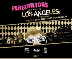 Perez Hilton Present's One Night in Los Angeles