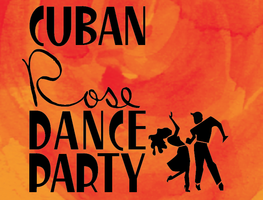 Cuban Rose Dance Party Featuring Fito Reinoso y sus Cla...