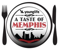 Taste of Memphis Fundraiser - Memphis Young Life