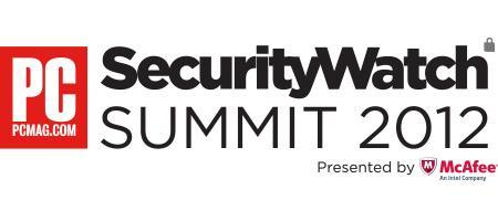 PCMag's SecurityWatch Summit 2012 Presented by McAfee