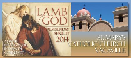 2014 LAMB OF GOD Easter Oratorio - Vacaville Palm...