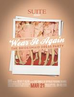 The 2nd Annual Wear It Again Bridesmaids Dress Party