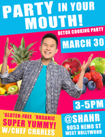 PARTY IN YOUR MOUTH! Detox Cooking Party