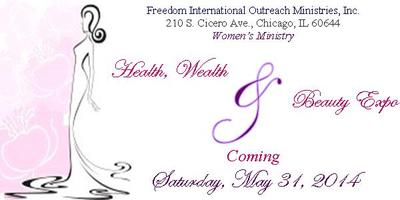 Freedom's Women's Ministry Health, Wealth & Beauty Expo