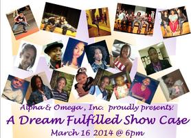 A DREAM FULFILLED SHOWCASE
