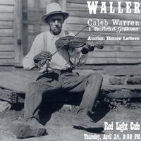 WALLER w/ Caleb Warren & the Perfect Gentlemen,...