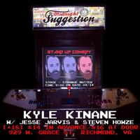 4/14: The Midnight Suggestion Presents: KYLE KINANE w/...