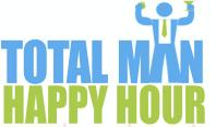 The Total Man's Happy Hour- Strength, Smarts & Swagger...