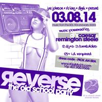 REVERSE™: The Old School Party