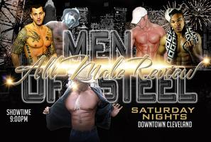 MEN OF STEEL MALE REVIEW - CLEVELAND MALE STRIPPERS -...