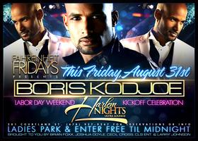 BORIS KODJOE Friday Aug 31st @ Harlem Nights Labor Day...