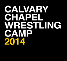 Calvary Chapel Wrestling Camps - Summer 2014