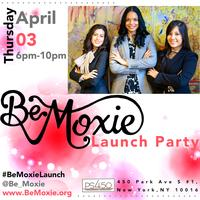 Be Moxie Launch Party
