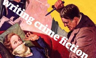 The essentials of writing crime fiction