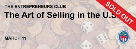 The Entrepreneurs Club: The Art of Selling in the U.S.