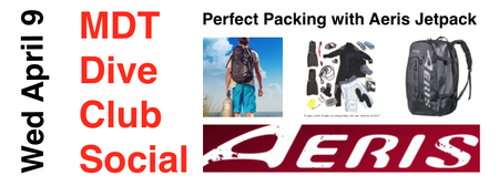 April Dive Club Social - Perfect Packing with Aeris...