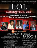 The L.O.L COMEDY TOUR 2012 Raleigh, NC