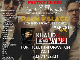 KHALID'S BIRTHDAY BASH/ FOOD 4 THOUGHT